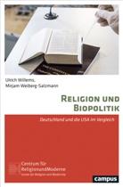 Mirjam Weiberg-Salzmann, Ulrich Willems - Religion und Biopolitik