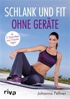 Johanna Fellner - Schlank und fit ohne Geräte