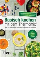 Doris Muliar - Basisch kochen mit dem Thermomix®