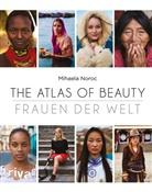 Mihaela Noroc - The Atlas of Beauty - Frauen der Welt