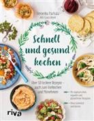 Clara Beyer, Veronik Pachala, Veronika Pachala - Schnell und gesund kochen