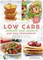 Veronika Pichl - Low Carb schnell und einfach aus dem Thermomix®