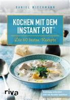 Daniel Wiechmann - Kochen mit dem Instant Pot®
