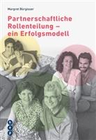 Margret Bürgisser - Partnerschaftliche Rollenteillung - Ein Erfolgsmodell