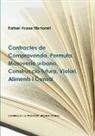 Rafael Arasa Martorell - Contractes de Compravenda, Permuta, Masoveria urbana, Construcció futura, Violari, Aliments i Censal