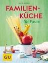 Martin Kintrup - Familienküche für Faule