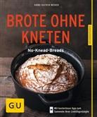 Anne-Kathrin Weber - Brote ohne Kneten