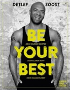 Detlef Soost - Be Your Best
