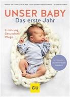 Elisabet Schmidt, Steinbeis-von, Dagmar von Cramm - Unser Baby. Das erste Jahr