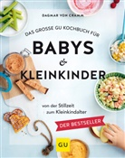 Dagmar von Cramm - Das große GU Kochbuch für Babys & Kleinkinder