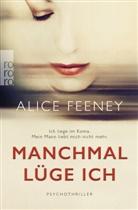 Alice Feeney - Manchmal lüge ich