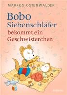 Markus Osterwalder, Dorothée Böhlke - Bobo Siebenschläfer bekommt ein Geschwisterchen