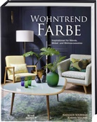 Nathalie Soubiran, Karin Villame, Karine Villame - Wohntrend Farbe