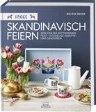 Meliss Bahen, Melissa Bahen, Christian Burggraf - Hygge - Skandinavisch feiern