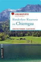 Klaus Bovers, Christin Paxmann, Christine Paxmann - Wunderbare Wasserorte im Chiemgau