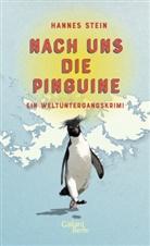 Hannes Stein - Nach uns die Pinguine