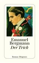 Emanuel Bergmann - Der Trick