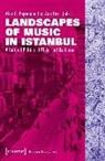 Alex G. Papadopoulos, Duru, Asli Duru, Ale G Papadopoulos, Alex G. Papadopoulos - Landscapes of Music in Istanbul