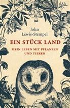 John Lewis-Stempel - Ein Stück Land