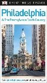 DK, DK Eyewitness, DK Travel - Philadelphia and the Pennsylvania Dutch Country