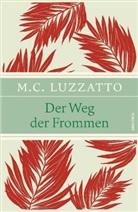 Mosche Ch. Luzzatto, Mosche Chajim Luzzatto, Walter Homolka, Walte Homolka (Professor Doktor) - Der Weg der Frommen
