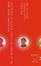 Friedrich Forssmann, Daniel Leese, Bened Sepp, Anke Jaspers, Claudia Michalski, Paul Morten... - Ein kleines rotes Buch