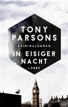 Tony Parsons - In eisiger Nacht