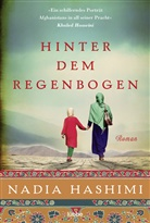 Nadia Hashimi - Hinter dem Regenbogen