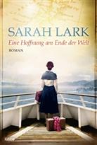 Sarah Lark, Tina Dreher - Eine Hoffnung am Ende der Welt