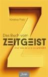 Kirstine Fratz - Das Buch vom Zeitgeist
