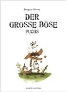 Benjamin Renner - Der große böse Fuchs