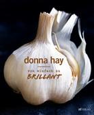 Donna Hay, William Meppem, William Meppem, Kirsten Sonntag - Von einfach zu brillant
