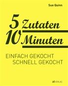 Sue Quinn, Deirdre Rooney, Deirdre Rooney, Barbara Buchwalter - 5 Zutaten 10 Minuten