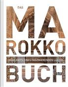 KUNTH Verlag - Das Marokko Buch