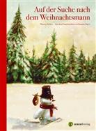 Thierry Dedieu, Thierry Dedieu, Susanne Bayer - Auf der Suche nach dem Weihnachtsmann