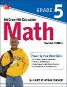 McGraw Hill, McGraw-Hill, Mcgraw-Hill Education - McGraw-Hill Education Math Grade 5, Second Edition