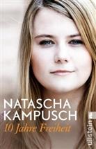 Heike Gronemeier, Kampusch, Natasch Kampusch, Natascha Kampusch - 10 Jahre Freiheit