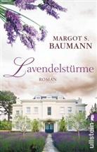 Baumann, Margot S Baumann, Margot S. Baumann - Lavendelstürme