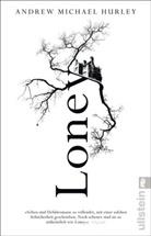 Hurley, Andrew M. Hurley, Andrew Michael Hurley - Loney