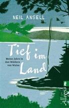 Ansell, Neil Ansell - Tief im Land