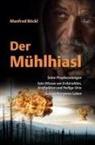 Manfred Böckl - Der Mühlhiasl