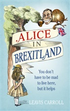 Leavis Carroll, Lucien Young, Lucien Young - Alice in Brexitland