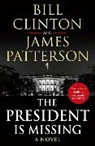 Bil Clinton, Bill Clinton, President Bill Clinton, James Patterson - The President is Missing