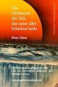Peter-Petra - Das Geheimnis der Zeit, das unser aller Schicksal lenkt
