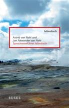 Astrid va Nahl, Astrid van Nahl, Jan A. van Nahl, Jan Alexander van Nahl - Sprachreiseführer Isländisch