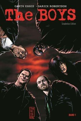 Gart Ennis, Garth Ennis, Darick Robertson - The Boys: Gnadenlos-Edition. Bd.1