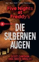 Kira Breed-Wrisley, Scot Cawthon, Scott Cawthon - Five Nights at Freddy's: Die silbernen Augen