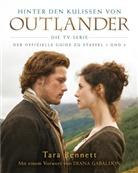 Tara Bennett - Hinter den Kulissen von Outlander: Die TV-Serie