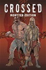 Jacen Burrows, Gart Ennis, Garth Ennis - Crossed Monster-Edition. Bd.1