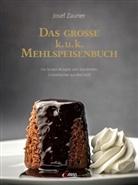 Uschi Korda, Jose Zauner, Josef Zauner - Das große k. u. k. Mehlspeisenbuch